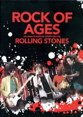 The Rolling Stones - Rock of Ages: Unauthorized