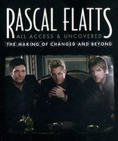 Rascal Flatts - All Access & Uncovered: The