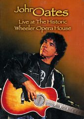 John Oates - Live at the Historic Wheeler Opera