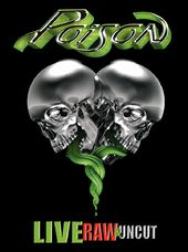 Poison - Live Raw & Uncut (DVD + CD)