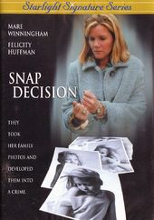 Snap Decision (Lifetime Original Movie)