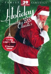 Holiday Family Classics: 39 Features & Shorts