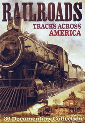 Trains - Railroads: Tracks Across America - 36
