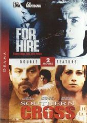 For Hire / Southern Cross