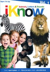 iKnow: Animals, Letters & Sounds, Volume 1