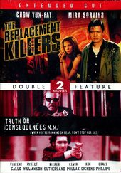 The Replacement Killers / Truth or Consequences