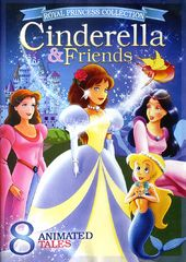 Cinderella & Friends: 8 Animated Tales