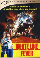 White Line Fever (40th Anniversary)