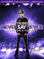 Justin Bieber: Never Say Never (Director's Fan