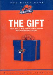 Bucknell University's Bison Club - The Gift
