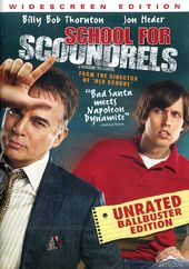 School for Scoundrels (Unrated Ballbuster Edition)