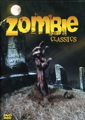 Zombie Classics: Night of the Living Dead /