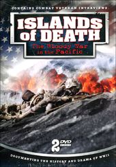 WWII - Islands of Death: The Bloody War in the
