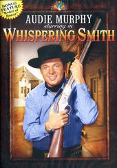 Whispering Smith - 8 Episode Collection
