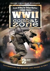 WWII - WWII Combat Zone: From D-Day to Tokyo