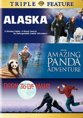 Alaska / The Amazing Panda Adventure / Born To Be