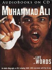 Muhammad Ali: His Life, His Words
