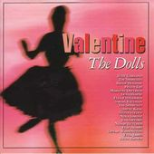 Valentine - The Dolls [Import]