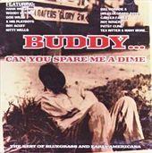 Buddy... Can You Spare Me A Dime: The Best of