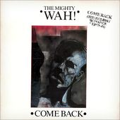 Come Back (Two Versions)