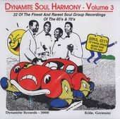 Dynamite Soul Harmony, Volume 3 [German Import]