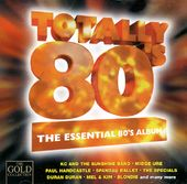 Totally 80s: The Essential 80s Album