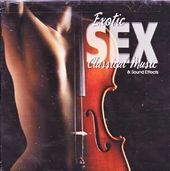 Exotic Sex - Classical Music And Sound Effects
