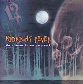 Midnight Fever - The Ultimate Horror Party Rock