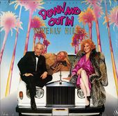 Down And Out In Beverly Hills: Original Motion