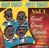 East Coast/West Coast, Volume 1 - Great Group