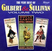 The Very Best Of Gilbert & Sullivan, Volume 2