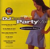 DJ Don's Party Mix - Birthday Party