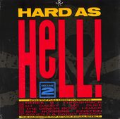 Hard As Hell - British Rap, Volume 2