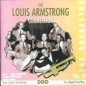The Louis Armstrong Connection, Volume 10: The