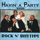 Havin' A Party With Rock 'n Rhythm