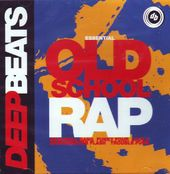 Essential Old School Rap Volume 1