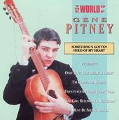 World of Gene Pitney: Something's Gotten Hold of