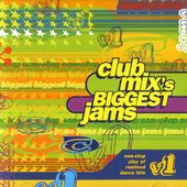 Club Mix's Biggest Jams, Volume 1