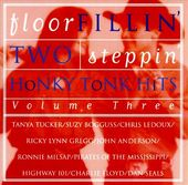 Floor Fillin' Two Steppin' Honky Tonk Hits,