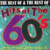 The Best of & the Rest of: Hits of the 60's
