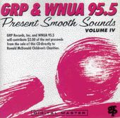 GRP & WNUA 95.5 Present Smooth Sounds, Volume 4