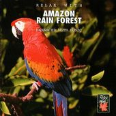 Relax with Amazon Rain Forest