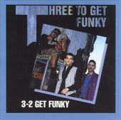 Three to Get Funky