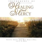 Instruments of Healing and Mercy