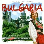 Music of the World: Bulgaria, Volume 1