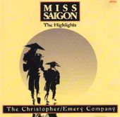 Miss Saigon: The Highlights - The