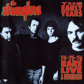 The Early Years '74-'75-'76: Rare, Live &