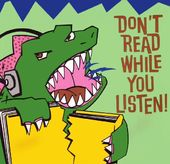 Don't Read While You Listen!