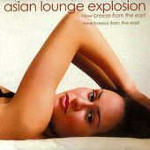 Asian Lounge Explosion