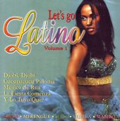 Let's Go Latino Volume 1